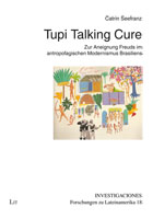 Catrin Seefranz: Tupi Talking Culture