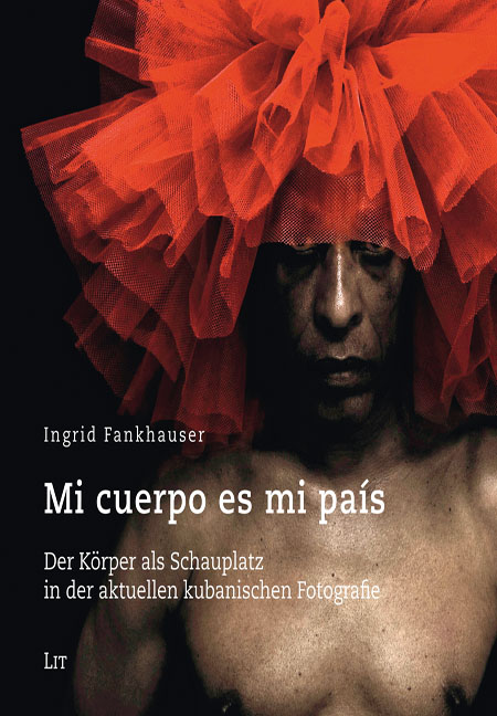 Ingrid Fankhauser: Mi cuerpo es mi país